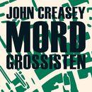 Mordgrossisten (uforkortet)/John Creasey