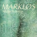 Markløs (uforkortet)/Malte Tellerup