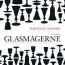 Glasmagerne (uforkortet)/Daphne du Maurier