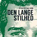 Den lange stilhed (uforkortet)/Nicolas Freeling