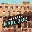 Fejltagelsernes bog (uforkortet)/Sanne Bjerg