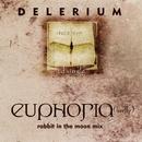 Euphoria (Firefly)/Delerium