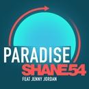 Paradise (feat. Jenny Jordan)/Shane 54