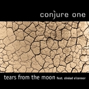 Tears from the Moon / Center of the Sun (Remixes)/Conjure One