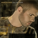 Call My Name/Morgan Page