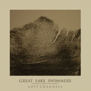 Lost Channels - The Collector's Edition/Great Lake Swimmers