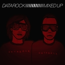 Mixed Up [Bonus Track Version]/Datarock