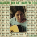 Walkin' My Cat Named Dog/Norma Tanega