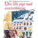 Den lille pige med svovlstikkerne (uforkortet)/H. C. Andersen, Jørn Jensen