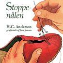 Stoppenålen (uforkortet)/H. C. Andersen, Jørn Jensen