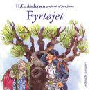 Fyrtøjet (uforkortet)/H. C. Andersen, Jørn Jensen