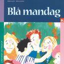 Blå mandag (uforkortet)/Helle Kloppenborg
