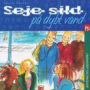 Seje sild på dybt vand (uforkortet)/Helle Kloppenborg
