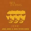 Home (John James & Nick Peters Remix)/Neil Thomas