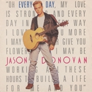 Every Day (I Love You More)/Jason Donovan