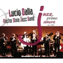 JAZZ, primo amore dal 1960/Lucio Dalla & Doctor Dixie Jazz Band
