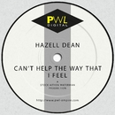 Can't Help the Way That I Feel/Hazell Dean