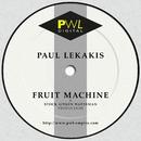 Fruit Machine/Paul Lekakis