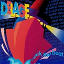 Rock the Boat/Delage
