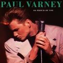 So Proud of You/Paul Varney