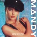 Victim of Pleasure/Mandy Smith