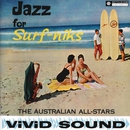 Jazz for Surf-Niks (2013 Remastered Version)/The Australian All Stars