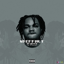 No Effort/Tee Grizzley
