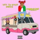 Wit Yo Bitch (feat. MadeinTYO) [Remix]/Famous Dex