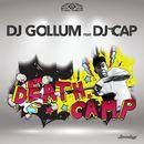 Death Camp/DJ Gollum