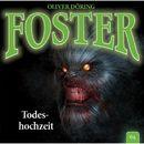 Foster - Folge 04: Todeshochzeit/Oliver Döring