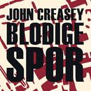 Blodige spor (uforkortet)/John Creasey
