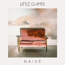 Naive/Little Giants