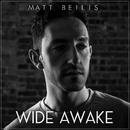 Wide Awake/Matt Beilis