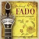 The Best of Fado: Um Tesouro Português, Vol. 5/Varios Artistas