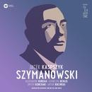 Warsaw Philharmonic: Karol Szymanowski/Warsaw Philharmonic