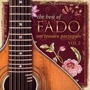 The Best of Fado: Um Tesouro Português, Vol. 2/Varios Artistas