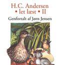 Let læst II (uforkortet)/H. C. Andersen, Jørn Jensen