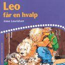 Leo får en hvalp (uforkortet)/Irma Lauridsen