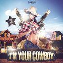 I'm Your Cowboy/Pink Banana