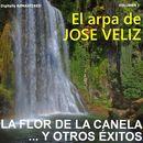 José Veliz, Vol. I - La Flor de la Canela... y Otros Éxitos (Remastered)/José Veliz