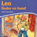 Leo finder en hund (uforkortet)/Irma Lauridsen