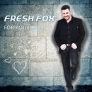 For Your Love/Fresh Fox