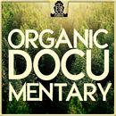 Organic Documentary/Joscha Arnold