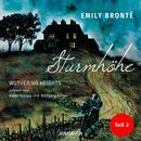Sturmhöhe - Wuthering Heights, Teil 2 (Ungekürzte Lesung)/Emily Brontë