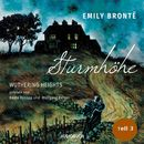 Sturmhöhe - Wuthering Heights, Teil 3 (Ungekürzte Lesung)/Emily Brontë