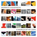 A World Of My Own/Derrick Anderson