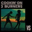 Vs./Cookin' On 3 Burners