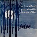 Und am Abend ziehen Gaukler durch den Wald/Pfadfinderbund Nordbaden