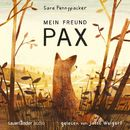 Mein Freund Pax (Autorisierte Lesefassung mit Musik)/Sara Pennypacker