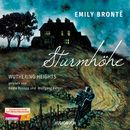 Sturmhöhe - Wuthering Heights (Ungekürzte Lesung)/Emily Brontë